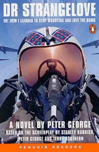 Peter George - DR STRANGELOVE LEVEL 4.