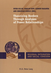 Peter Gilles et Harlan Koff - Theorizing Borders Through Analyses of Power Relationships.