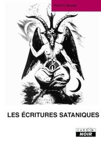 Peter Gilmore - Les écritures sataniques.