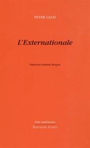 Peter Gizzi - L'Externationale.