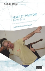 Peter Goss - Never Stop Moving (Toujours en mouvement).
