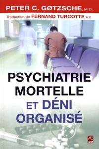 Psychiatrie mortelle et déni organisé.pdf