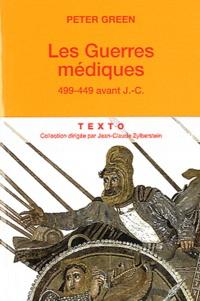 Téléchargement gratuit d'archives d'ebook Les Guerres médiques  - 499-449 av. J.-C. in French par Peter Green 9782847349245 DJVU iBook
