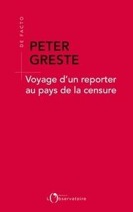 Voyage dun reporter au pays de la censure.pdf