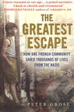 Peter Grose - The Greatest Escape - How the French Community Saved Thousands of Lives from the Nazis.