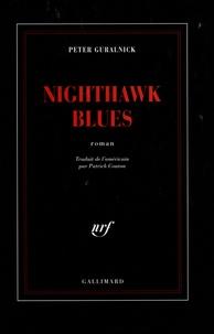 Peter Guralnick - Nighthawk blues.