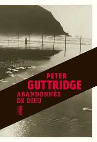 Peter Guttridge - Abandonnés de Dieu.