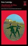 Peter Guttridge - La trilogie de Brighton Tome 3 : Abandonnés de dieu.