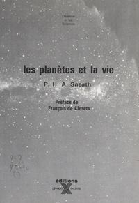 Peter H. A. Sneath et  Collectif - Les planètes et la vie.