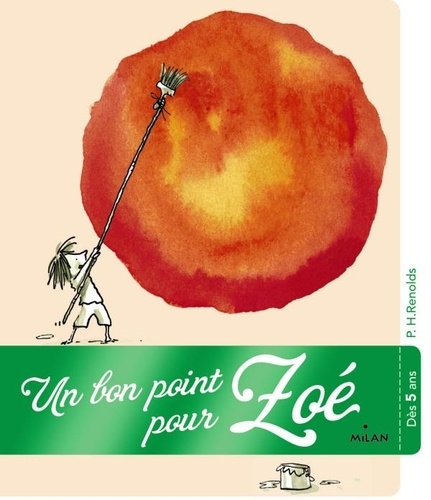 Peter-H Reynolds - Un bon point pour Zoé.