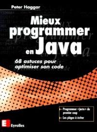 Mieux programmer en Java. 68 astuces pour optimiser son code.pdf