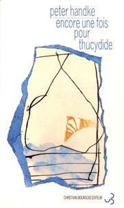 Téléchargements de livres audio gratuits pour Android Encore une fois pour Thucydide 9782267013504 CHM MOBI RTF