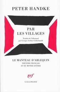 Peter Handke - Par les villages.