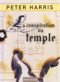 Peter Harris - La conspiration du temple.