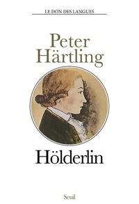 Peter Härtling - Hölderlin - Biographie.
