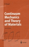 Peter Haupt - Continuum Mechanics and Theory of Materials.