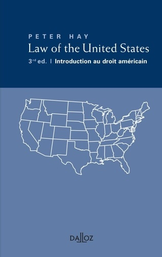 Peter Hay - Law of the United States ; Introduction au droit américain.