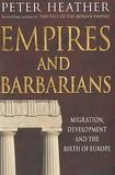 Peter Heather - Empires and Barbarians.