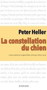 Peter Heller - La Constellation du Chien.