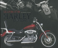 Le livre dor des Harley-Davidson - Guide de la moto la plus populaire au monde.pdf