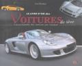 Peter Henshaw - Le livre d'or des voitures de rêve - L'encyclopédie des voitures par marque.