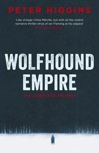 Peter Higgins - Wolfhound Empire.