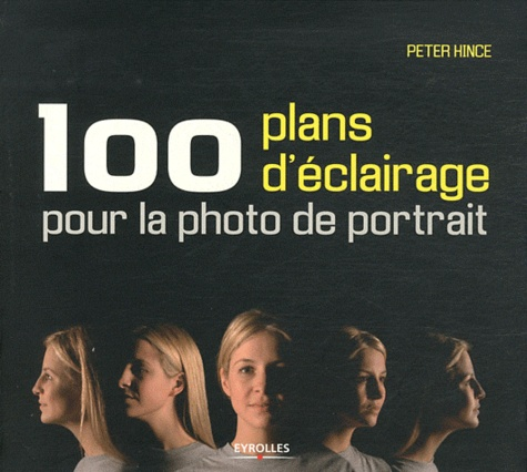 100 Plans D Eclairage Pour La Photo De Portrait Ebook