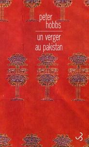 Peter Hobbs - Un verger au Pakistan.