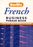 Peter-Hodgson Collin - FRENCH BUSINESS PHRASE BOOK.