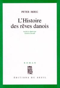 Peter Hoeg - L'histoire des rêves danois.