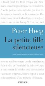 Peter Hoeg - La Petite Fille silencieuse.