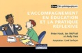 Peter Hook et Ian McPhail - L'accompagnement en éducation et la pratique réflexive.