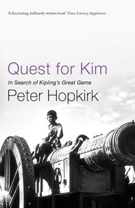 Peter Hopkirk - Quest for Kim.