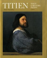 Peter Humfrey - Titien - Tout l'oeuvre peint.