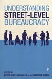 Peter Hupe et Michael Hill - Understanding Street-Level Bureaucracy.