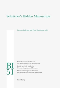 Peter Hutchinson et Lorenzo Bellettini - Schnitzler's Hidden Manuscripts.