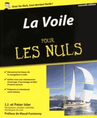 Peter Isler et J-J Isler - La voile pour les nuls.