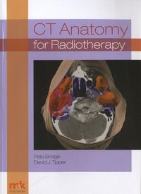 Peter J. Bridge - CT Anatomy for Radiotherapy.