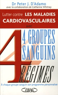Alixetmika.fr Lutter contre les maladies cardiovasculaires - 4 groupes sanguins, 4 régimes Image