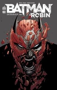 Peter J. Tomasi et Patrick Gleason - Batman & Robin Intégrale Tome 2 : .