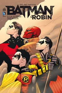 Peter J. Tomasi et Patrick Gleason - Batman & Robin Tome 2 : La guerre des Robin.