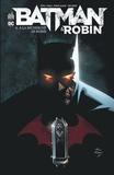 Peter J. Tomasi et Patrick Gleason - Batman & Robin Tome 6 : A la recherche de Robin.