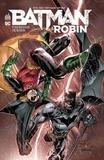 Peter J. Tomasi et Patrick Gleason - Batman & Robin Tome 7 : Le retour de Robin.