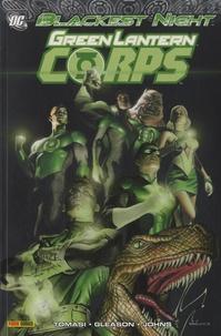 Peter J. Tomasi et Patrick Gleason - Green lantern corps - Blackest night.