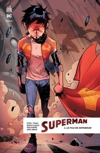 Peter J. Tomasi et Patrick Gleason - Superman Rebirth Tome 1 : Le fils de Superman.