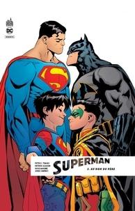 Peter J. Tomasi et Patrick Gleason - Superman Rebirth Tome 2 : Au nom du père.