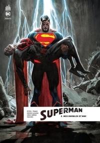 Peter J. Tomasi et Patrick Gleason - Superman Rebirth Tome 3 : Mes doubles et moi.