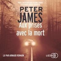Peter James - Aux prises avec la mort.