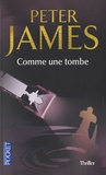 Peter James - Comme une tombe.