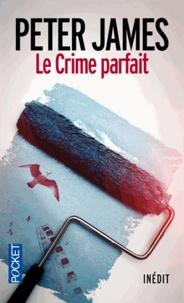 Peter James - Le crime parfait.